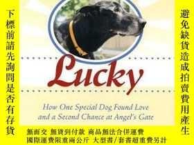 二手書博民逛書店Getting罕見Lucky: How One Special Dog Found Love and a Seco