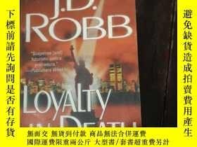二手書博民逛書店英文原版罕見LOYALTY IN DEATH J.D.ROBBY