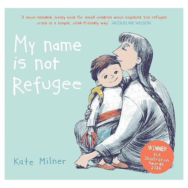 麥克書店My Name Is Not Refugee難民時事議題世界文化英文童書