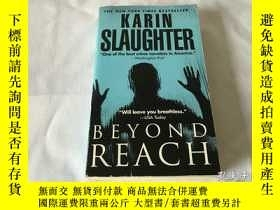 二手書博民逛書店Beyond罕見reach by karin slaughter 無法企及Y8204 Karin Slaugh