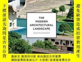 二手書博民逛書店Modern罕見Architectural LandscapeY255562 Constant, Caroli