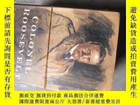 二手書博民逛書店b0048精裝colonel罕見roosevelt19636 E