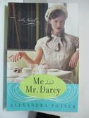 【書寶二手書T1/原文小說_BUC】Me and Mr. Darcy_Potter, Alexandra