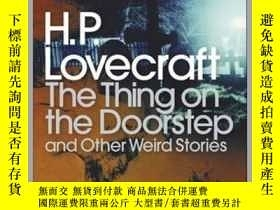 二手書博民逛書店The罕見Thing on the Doorstep and Other Weird Stories by HP