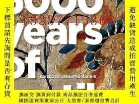 二手書博民逛書店【罕見】5000 Years of Textiles 2011年