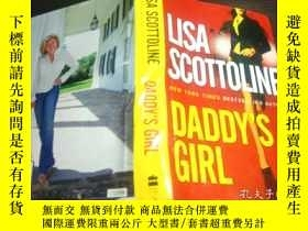 二手書博民逛書店日英法德意等外文原版罕見DADDY S GIRL 2007年 大32開硬精裝Y274511 LISA SCOT