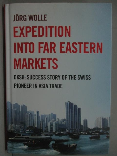 【書寶二手書T2/財經企管_ZBP】Expedition into Far Eastern Markets_2010年