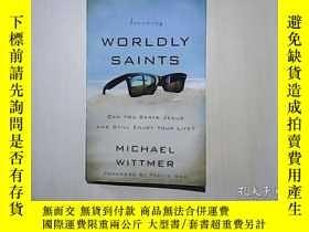 二手書博民逛書店BECOMING罕見WORLDLY SAINTSY6332 看圖 看圖 出版2015