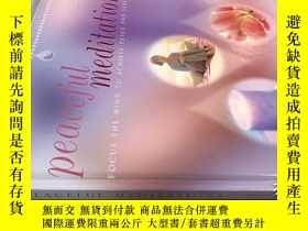 二手書博民逛書店peaceful罕見meditations 和平冥想Y20113 請見圖 請見圖
