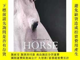 二手書博民逛書店英文原版罕見The Book of the Horse: Hor