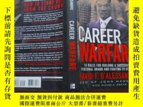 二手書博民逛書店Career罕見Warfare: 10 Rules for Building Your Successful Br