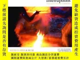 二手書博民逛書店Interruptions罕見- With Photographs by David Clarke and Ess