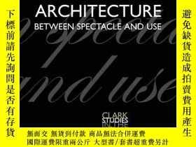 二手書博民逛書店Architecture罕見Between Spectacle