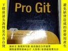 二手書博民逛書店Pro罕見GitY269417 Scott Chacon Apress ISBN:9781430218333