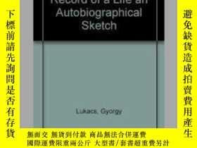 二手書博民逛書店Record罕見Of A Life: An Autobiographical SketchY256260 Ge