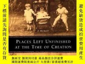 二手書博民逛書店Places罕見Left Unfinished At The Time Of CreationY364682
