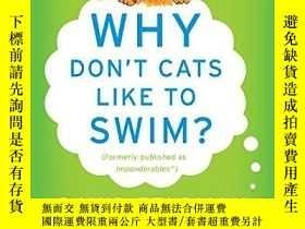 二手書博民逛書店Why罕見Don t Cats Like To Swim?Y255562 David Feldman Harp
