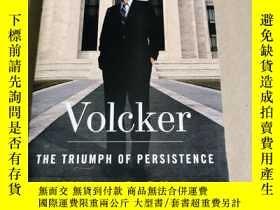 二手書博民逛書店沃爾克:堅持的勝利罕見英文原版 Volcker The Triumph of Persistence Willia