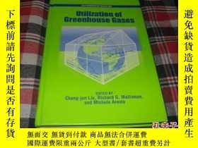 二手書博民逛書店UTILIZATION罕見OF GREENHOUSE GASES