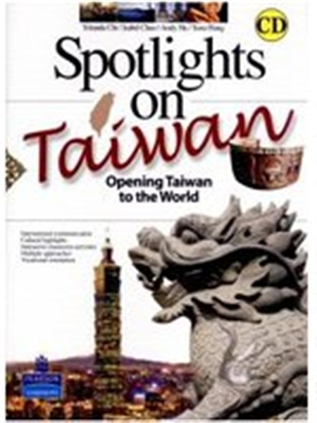 (二手書)Spotlight on Taiwan-Opening Taiwan to the World with CD/1片