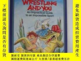 二手書博民逛書店Alligator罕見Wrestling and you:an