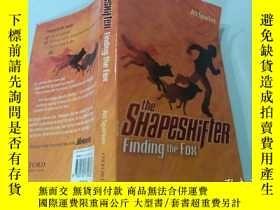 二手書博民逛書店The罕見Shapeshifter Finding the Fox:找狐貍的變形師Y200392