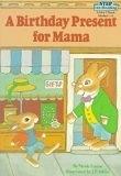 二手書博民逛書店 《A Birthday Present for Mama》 R2Y ISBN:0394867556│NicoleLorian