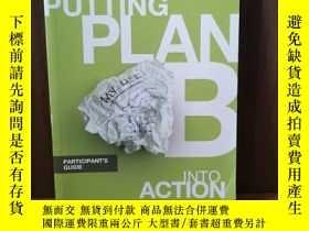 二手書博民逛書店Putting罕見Plan B Into Action Participant s GuideY12800 P