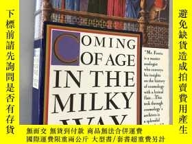 二手書博民逛書店OMING罕見OFAGE IN THE MILKY WAYY5919 Timothy Ferris Harpe