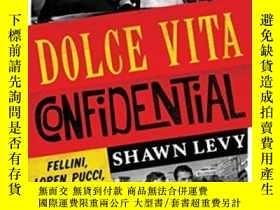 二手書博民逛書店Dolce罕見Vita ConfidentialY364682 Shawn Levy W. W. Norton