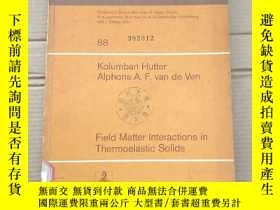 二手書博民逛書店lecture罕見notes in physics 88 field matter interactions in