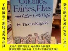 二手書博民逛書店The罕見World Guide to Gnomes, Fairies, Elves & Other Little