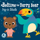 Bedtime For Barry Bear Pop-In Sounds 拜瑞小熊睡前有聲書