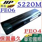 HP電池(保固最久)-惠普 Probook 5220m電池,FE04,FE06電池,WM06,HSTNN-CB1Q,HSTNN-CB1P,HSTNN-Q85C,HSTNN-UB1P