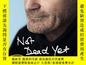 二手書博民逛書店Not罕見Dead Yet: The AutobiographyY255562 Phil Collins Ce