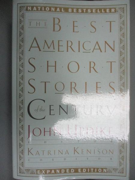 【書寶二手書T1/原文小說_WEL】The Best American Short Stories of the Century