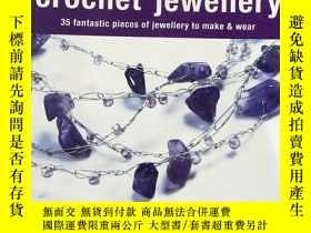 二手書博民逛書店crochet罕見jewellery 35 fantastic pieces of jewelry to make