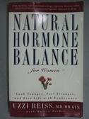 【書寶二手書T2/養生_GGS】Natural Hormone Balance for Women_Reiss, Uzz