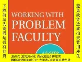 二手書博民逛書店Working罕見With Problem Faculty: A Six-step Guide For Depar