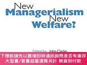 二手書博民逛書店New罕見Managerialism, New Welfare?Y255174 Clarke; Clarke,