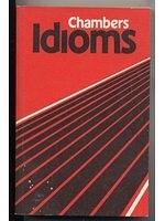 二手書博民逛書店 《Chambers Idioms (English usage)》 R2Y ISBN:0550118233