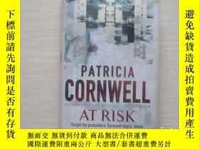 二手書博民逛書店PATRICIA罕見CORNWELL AT RISK 派翠西亞·
