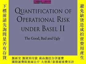 二手書博民逛書店Quantification罕見Of Operational Risk Under Basel Ii: The G