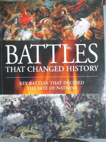 【書寶二手書T8/歷史_E59】Battles That Changed History: Key Battles That Decided the Fate of Nations_Amber Books (COR)