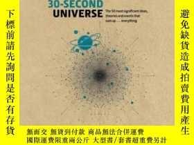 二手書博民逛書店30-Second罕見Universe 英文原版 30秒系列:宇