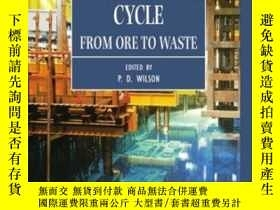 二手書博民逛書店The罕見Nuclear Fuel Cycle: From Or