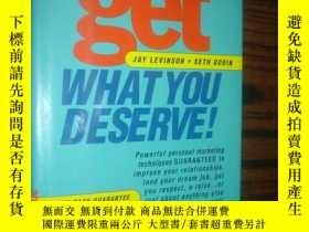 二手書博民逛書店get罕見what you deserve! how to gu