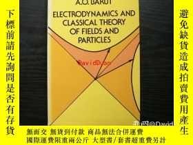 二手書博民逛書店Electrodynamics罕見and classical theory of fields & par