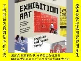 二手書博民逛書店Exhibition罕見Art - Graphics and Space DesignY405706 Wang