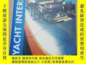 二手書博民逛書店YACHT罕見INTERIORSY280247 見圖 見圖 出版2005